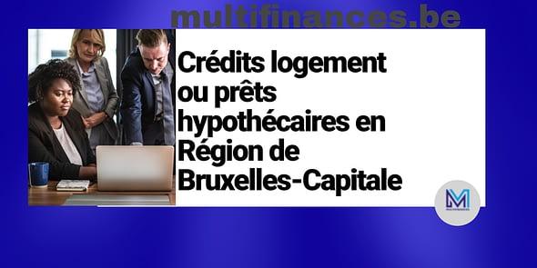 prêts hypothécaires au Bruxelles.